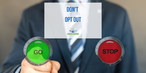 Don't Opt Out