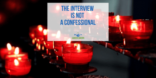 The interview is not a confessional