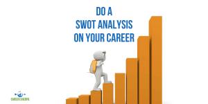 SWOT analysis on your career