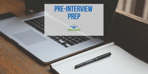 Pre-Interview Prep