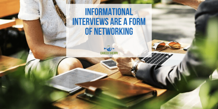 Informational Interviews are Networking