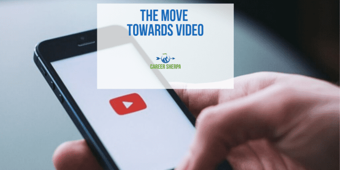 The Move Towards Video