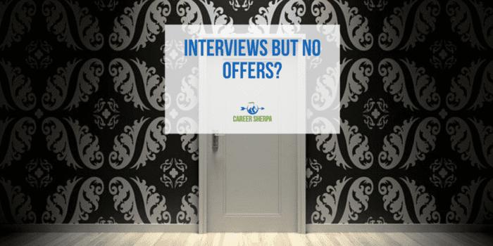 Interviews but no offers