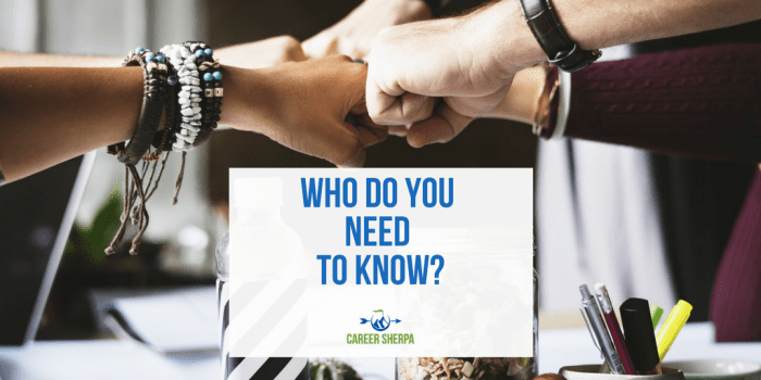 Who Do You Need To Know?