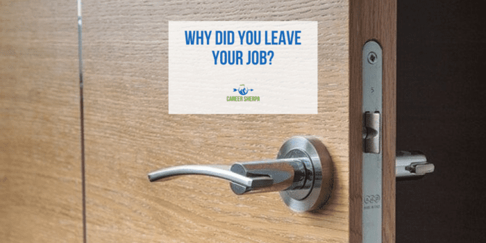 why did you leave your job