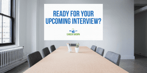 Ready for Your Upcoming Interview