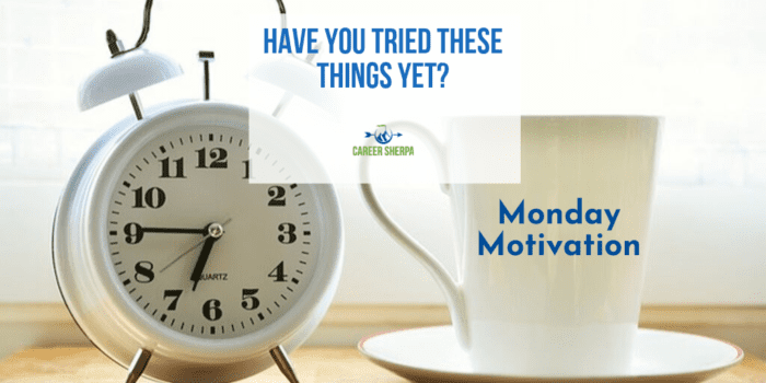 Monday Motivation_ Have you tried these job search activities yet