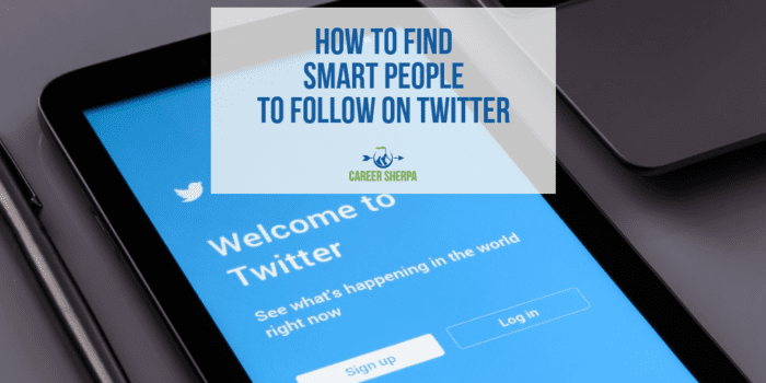 How To Find Smart People to Follow On Twitter