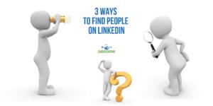 3 Ways to Find People on LinkedIn