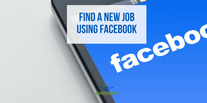 Find A New Job Using Facebook