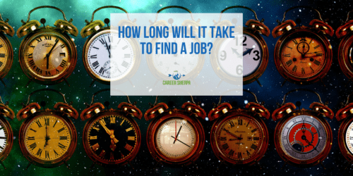 How Long Will It Take To Find A Job