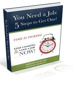You Need a Job 5 Steps to Get One