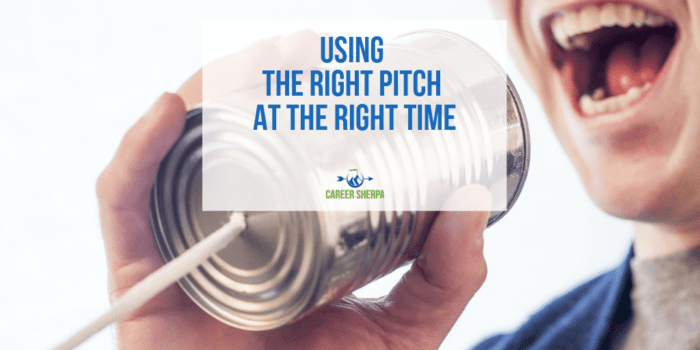 Using the Right Pitch at the Right Time