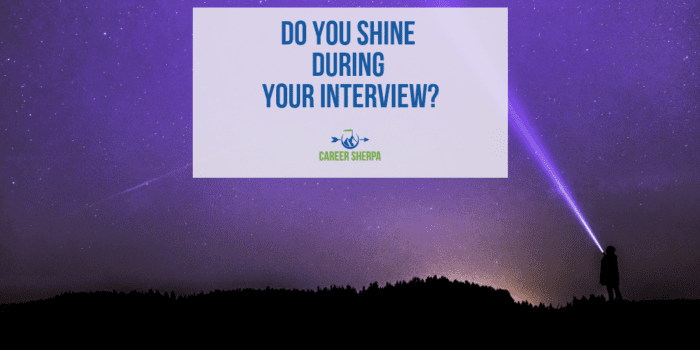Shine During Your Interview