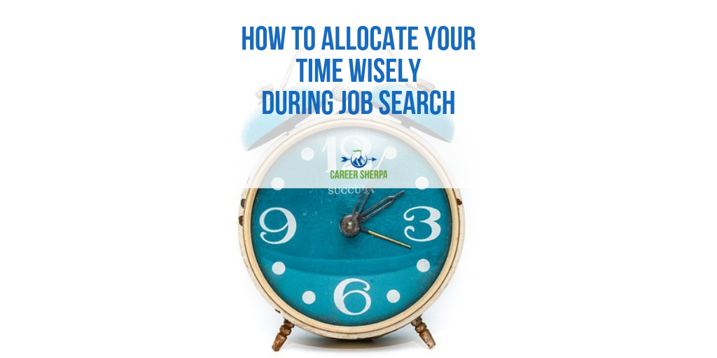 How to Allocate Your Time Wisely During Job Search