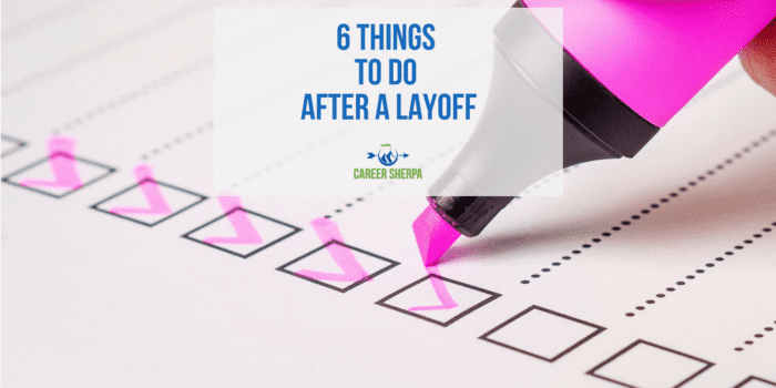 6 Things To Do After A Layoff