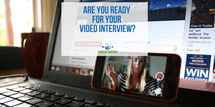 Are You Ready For Your Video Interview