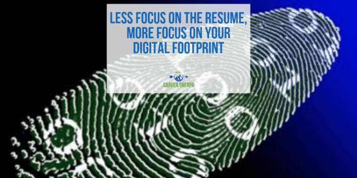 More Focus on Your Digital Footprint