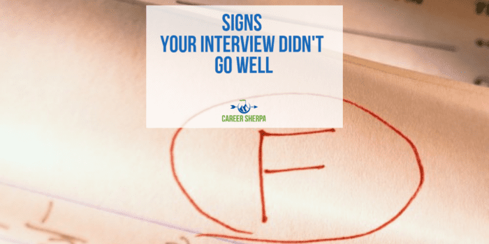 Signs Your Interview Didn't Go Well