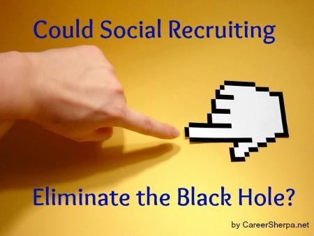 social recruiting black hole