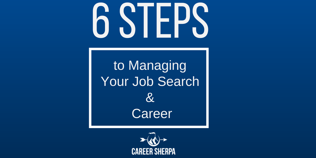 6 steps to managing your career and job search
