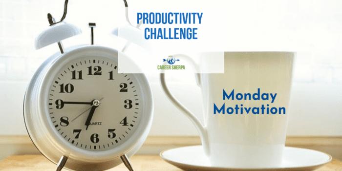 Monday Motivation_ productivity challenge