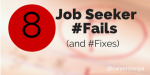8 #Fails Made By Job Seekers