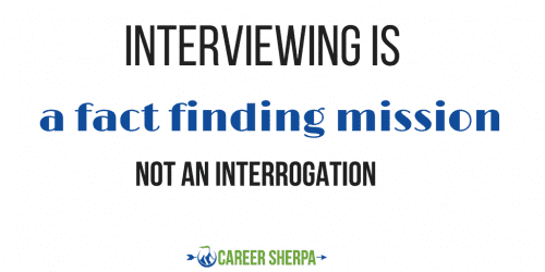 interviewing-is-a-fact-finding-mission-not-an-interrogation
