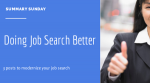 Summary Sunday: Doing Job Search Better