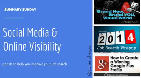Summary Sunday- Social Media and Online visibility @careersherpa