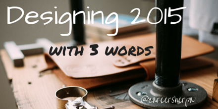 Designing 2015 with 3 words