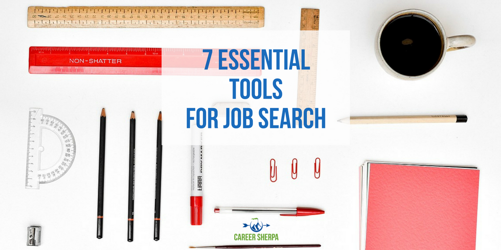 7 Essential Tools for Job Search