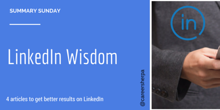 Summary Sunday- LinkedIn Wisdom