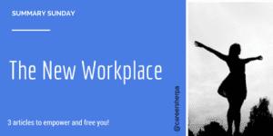 Summary Sunday: Defining the New Workplace
