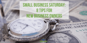 8 Tips For New Business Owners