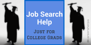 Job Search Help Just For College Grads