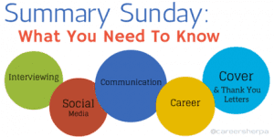 Summary Sunday: Tips on Interviewing, Social Media and More