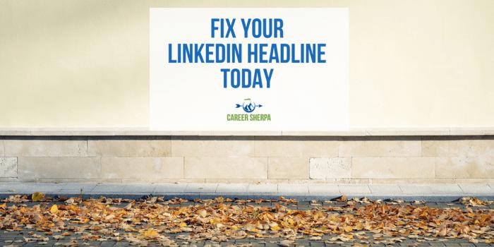 Fix Your LinkedIn Headline Today