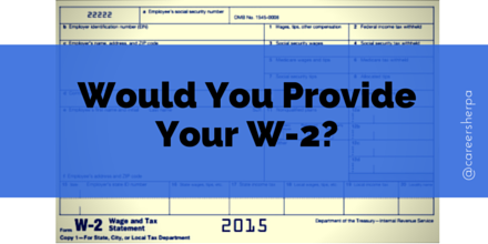 Would You Provide Your W-2