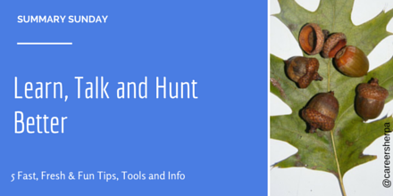 Learn, Talk and Hunt Better