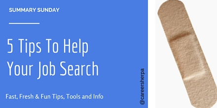 Summary Sunday- 5 Tips To Help Your Job Search