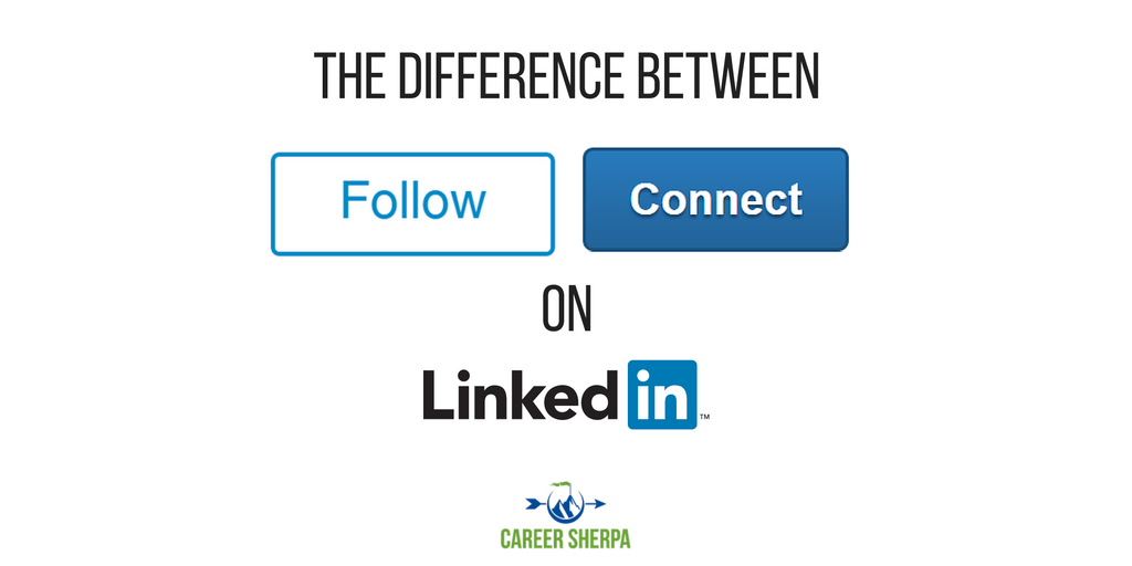 The Difference Between Following and Connecting on LinkedIn