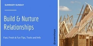 Summary Sunday: Build and Nurture Relationships