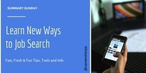 Summary Sunday: Learn New Ways To Job Search