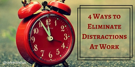 Eliminate Distractions at work
