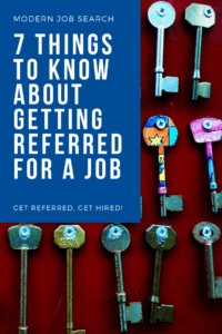 7 Things To Know About Getting Referred for a Job
