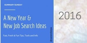Summary Sunday: A New Year and New Job Search Ideas