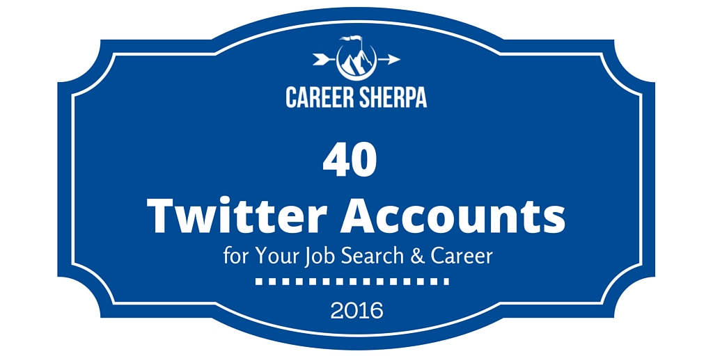 40 Twitter Accounts To Follow For Your Job Search And Career