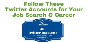 40 Twitter Accounts To Follow for Your Job Search and Career 2016