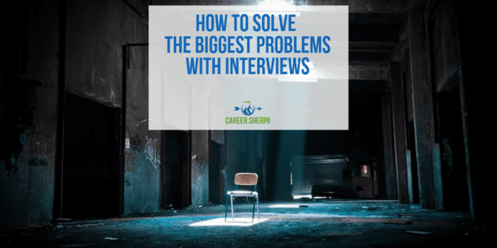 How To Solve the Biggest Problems With Interviews